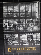 ARKITEKTUR 1960/12 PUB, Paul  U Bergström, glas, Torbjörn Olsson, Erik och Tore Ahlsén, TAGE WILLIAM-OLSSON, Krematorium Gävle, Alf Engström, Gunnar Landberg, Bengt Larsson, Alvar Törneman.